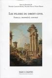 Nicolas Laurent-Bonne et Nicolas Pose - Les piliers du droit civil - Famille, propriété, contrat.