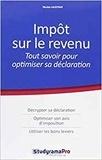 Nicolas Laustriat - Impôt sur le revenu - Tout pour optimiser sa déclaration.