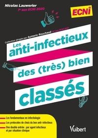 Nicolas Lauwerier - Les anti-infectieux des (très) bien classés.