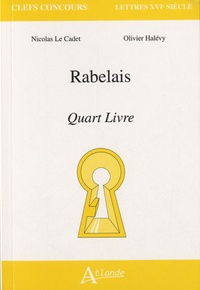Nicolas Le Cadet et Olivier Halévy - Rabelais - Quart livre.