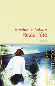 Nicolas Le Golvan - Reste l'été.