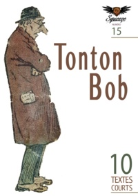 Nicolas Le Golvan et fabrice decamps - Tonton Bob - Squeeze n°15.