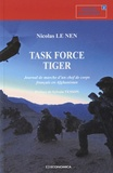 Nicolas Le Nen - Task Force Tiger - Journal de marche d'un chef de corps français en Afghanistan.