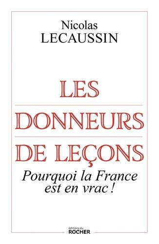 Les donneurs de leçons - Nicolas Lecaussin - Format ePub - 9782268101828 - 11,99 €