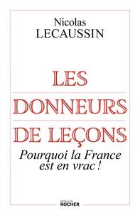 Galabria.be Les donneurs de leçons - Pourquoi la France est en vrac! Image