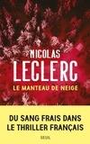 Nicolas Leclerc - Le manteau de neige.