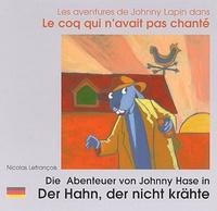 Nicolas Lefrançois - Les aventures de Johnny Lapin dans Le coq qui n'avait pas chanté.