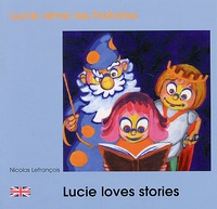 Nicolas Lefrançois - Lucie aime les histoires.