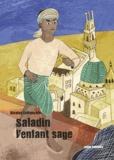 Nicolas Lefrançois - Saladin, l'enfant sage.