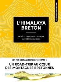 Nicolas Legendre - L'Himalaya breton.