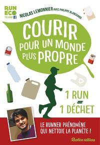 Nicolas Lemonnier et Philippe Blanchard - Courir pour un monde plus propre.