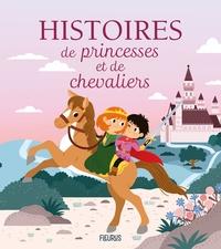 Nicolas Lépine et Mayana Itoïz - Histoires de princesses et de chevaliers.