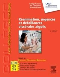 Nicolas Lerolle et Carole Schwebel - Réanimation, urgences et défaillances viscérales aigües.