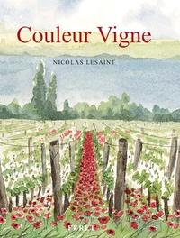 Nicolas Lesaint - Couleur Vigne.