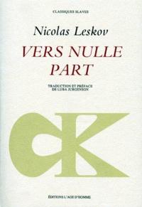 Nicolas Leskov - Vers nulle part.