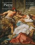Nicolas Lesur et Olivier Aaron - Jean-Baptiste Marie Pierre (1714-1789) - Premier peintre du roi.
