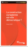 Nicolas Levrat - La construction européenne est-elle démocratique ?.