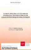 Nicolas Levrat - Le droit applicable aux accords de coopération transfrontière entre collectivités publiques infra-étatiques.