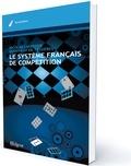 Nicolas Lhuissier et Godefroy de Tessières - Le système français de compétition.