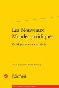 Deedr.fr Les nouveaux mondes juridiques - Du Moyen Age au XVIIe siècle Image
