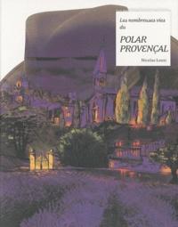Nicolas Lozzi - Les nombreuses vies du polar provençal.
