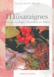 Nicolas Lugon-Moulin - Les musaraignes - Biologie, écologie, répartition en Suisse.