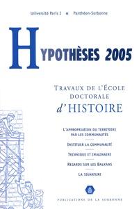 Nicolas Lyon-Caen et Jenny Raflik - Hypothèses 2005 - Travaux de l'Ecole doctorale d'histoire de l'université Paris I Panthéon-Sorbonne.