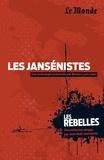Nicolas Lyon-Caen - Les jansénistes.