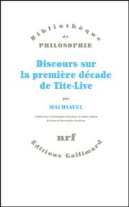 Nicolas Machiavel - Discours sur la première décade de Tite-Live.