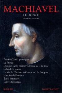 Nicolas Machiavel - Le prince et autres nouvelles.