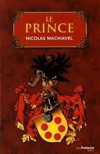 Le Prince - Nicolas Machiavel |