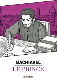 Nicolas Machiavel et  Studio Variety Artworks - Machiavel - Le prince.