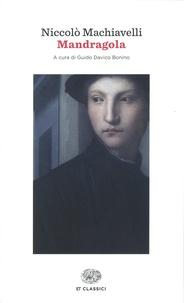 Nicolas Machiavel - Mandragola.