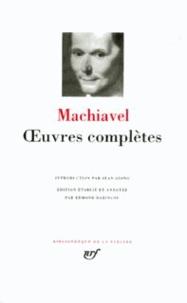 Nicolas Machiavel - Oeuvres complètes.