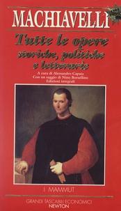 Nicolas Machiavel - Tutte le opere - Storiche, politiche e letterarie.