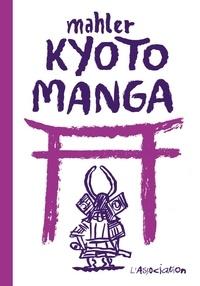 Nicolas Mahler - Kyoto Manga.