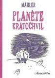 Nicolas Mahler - Planète Kratochvil.