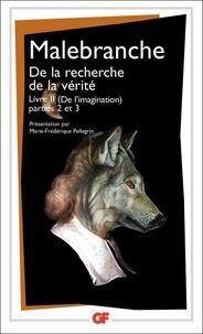 Nicolas Malebranche - De la recherche de la vérité - Livre 2.