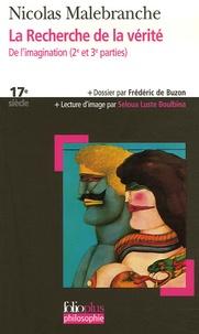 Nicolas Malebranche - La Recherche de la vérité - De l'imagination 2e et 3e parties.