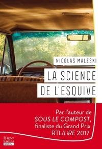 Ebooks ebooks gratuits à télécharger La science de l'esquive par Nicolas Maleski FB2 ePub 9791033904144