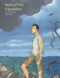 Nicolas Malfin - Cézembre Tome 2 : Edition spéciale.