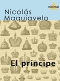 Nicolás Maquiavelo - El príncipe.