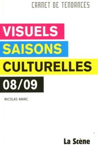Nicolas Marc - Visuels Saisons culturelles 2008/2009.