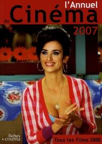 LAnnuel du Cinéma 2007 - Tous les films 2006.pdf