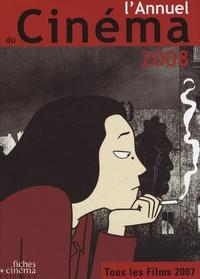 Deedr.fr L'Annuel du cinéma 2008 - Tous les films 2007 Image