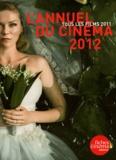 Nicolas Marcadé - L'Annuel du cinéma 2012 - Tous les films 2011.