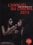 Nicolas Marcadé - L'annuel du cinéma 2013 - Tous les films 2012.