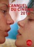 Nicolas Marcadé - L'annuel du cinéma 2014 - Tous les films 2013.