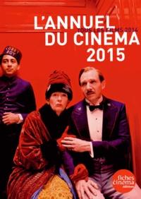 Nicolas Marcadé - L'annuel du cinéma - Tous les films 2014.