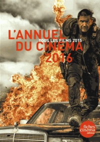 Ucareoutplacement.be L'annuel du cinéma - Tous les films 2015 Image